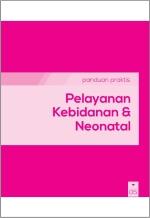 05 Pelayanan Kebidanan & Neonatal